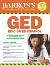 Barron's GED Edición En Español (Spanish Edition): El Repaso Y Las Pruebas De Práctica Más Actualizados De Todos (Barron's Test Prep)