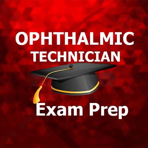 COT Ophthalmic Technician MCQ Exam Prep 2018 Ed