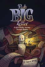 Paul's Big Letter: A Kid-Friendly Journey through the Book of Romans