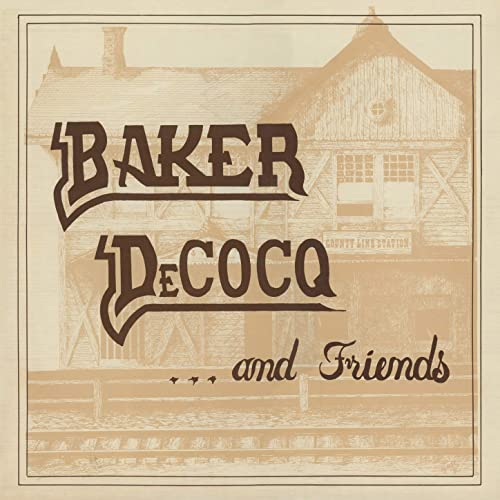 Baker Decocq and Friends