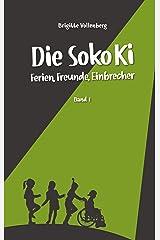 Die Soko Ki: Ferien, Freunde, Einbrecher Kindle Ausgabe