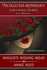 Maggie's Missing Mojo (Uncollected Anthology: Conjuring Crime Book 25) Kindle Edition