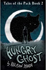 Hungry Ghost: Volume 2 (Tales of the Pack) Paperback