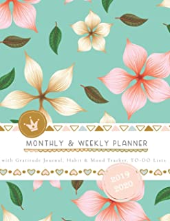 Monthly & Weekly Planner 2019 - 2020 with Gratitude Journal, Habit & Mood Tracker, TO-DO Lists: Romantic Floral Cover of T...
