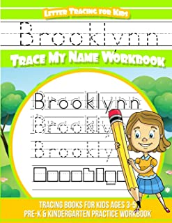 Brooklynn Letter Tracing for Kids Trace my Name Workbook: Tracing Books for Kids ages 3 - 5 Pre-K & Kindergarten Practice ...