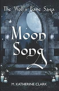 Moon Song (The Wolf's Bane Saga)