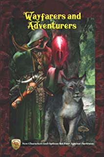Wayfarers and Adventurers: New Characters and Options for Four Against Darkness