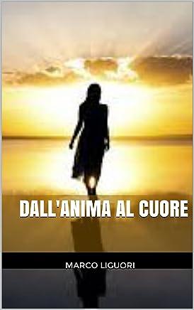 DallAnima al Cuore - GESTIONE DELLE EMOZIONI - INTROSPETTIVA - COACHING - IDENTITA PROFONDA