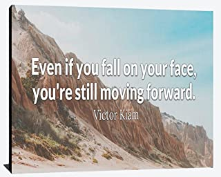 Even if you Fall on your Face you're Still Moving Forward Victor Kiam Relentless Fearless Perseverance Prosperity Leadership Success Humble Wood Wall Art Print Photo Image Decor