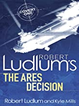 Robert Ludlum's The Ares Decision (Covert-One Book 8) (English Edition)