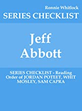 Jeff Abbott - SERIES CHECKLIST - Reading Order of JORDAN POTEET, WHIT MOSLEY, SAM CAPRA