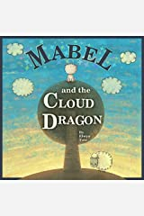 Mabel and the Cloud Dragon Kindle Edition