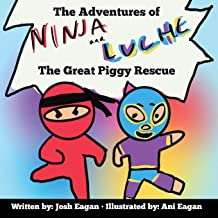 The Adventures of Ninja and Luche: The Great Piggy Rescue