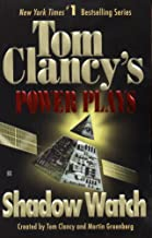 Shadow Watch: Power Plays 03 (Tom Clancy's Power Plays Book 3)