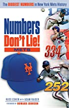Numbers Don't Lie: Mets: The Biggest Numbers in Mets History (English Edition)