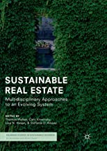 Sustainable Real Estate: Multidisciplinary Approaches to an Evolving System