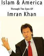 Islam & America - Through the Eyes of Imran Khan