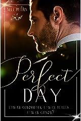 Perfect Day: Etwas Geborgtes, etwas Blaues … Etwas Chaos? Kindle Ausgabe