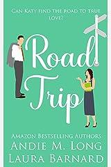 Road Trip Kindle Edition