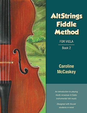 AltStrings Fiddle Method For Viola, Volume 2