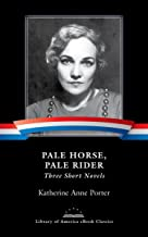 Pale Horse, Pale Rider: Three Short Novels: A Library of America eBook Classic