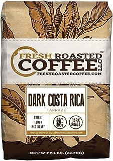 Fresh Roasted Coffee LLC, Dark Costa Rica Tarrazu Coffee, Dark Roast, Whole Bean, 5 Pound Bag