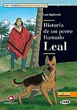 Historia de un perro llamado Leal. Con e-book. Con espansione online