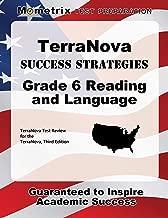 TerraNova Success Strategies Grade 6 Reading and Language Study Guide: TerraNova Test Review for the TerraNova, Third Edition
