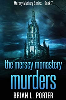 The Mersey Monastery Murders: Large Print Edition