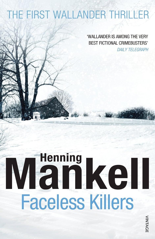 市場野心的保育園Faceless Killers: Kurt Wallander (English Edition)