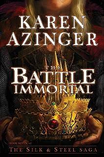 The Battle Immortal