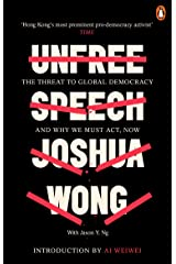 Unfree Speech: The Threat to Global Democracy and Why We Must Act, Now Kindle Edition
