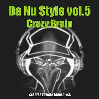 Da Nu Style, Vol. 5: Crazy Brain