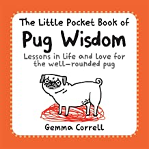 Correll, G: The Little Pocket Book of Pug Wisdom