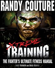 Xtreme Training: The Fighter's Ultimate Fitness Manual