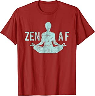 Zen AF T-Shirt Cute Yoga Clothes Funny Gifts For Women