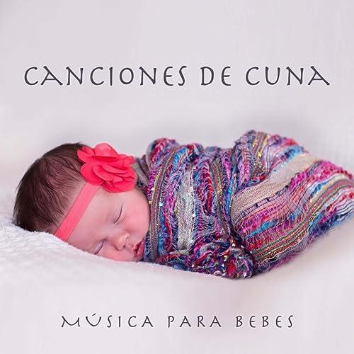 Canciones de Cuna - Musica para Bebes