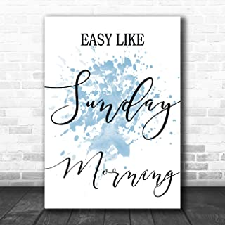 Blue Easy Like Sunday Morning Song Lyric Art Music Quote Gift Poster Print