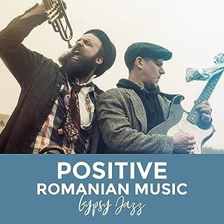 Positive Romanian Music: Gypsy Jazz - Happy Hungarian, Summer Mood, Restaurant, Cafe Bar, Dance Club & Good Feeling