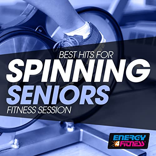 Best Hits for Spinning Seniors Fitness Session by Various ...