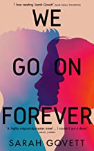 We Go On Forever: The Heartbreaking Dystopian Must-read of 2021