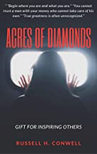 Acres of Diamonds ( Annotated ): Self-help book and Life-Changing Classics