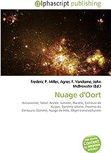Nuage d'Oort: Astronomie, Soleil, Année- lumière, Planète, Ceinture de Kuiper, Système solaire, Proxima du Centaure, Comète, Nuage de Hills, Objet transneptunien