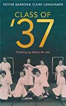 Class of '37: Voices from Working-class Girlhood