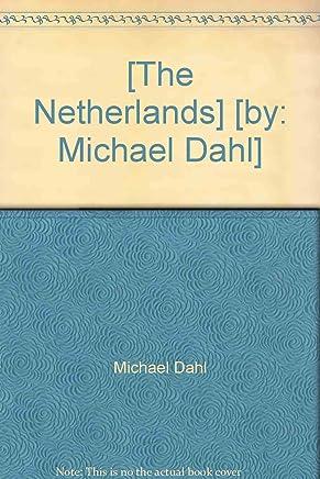 [(The Netherlands )] [Author: Michael Dahl] [Sep-1999]