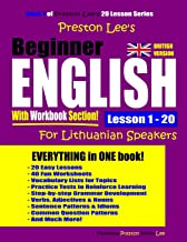 Preston Lee's Beginner English With Workbook Section Lesson 1 – 20 For Lithuanian Speakers (British Version)