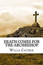 Death Comes for the Archbishop Annotated