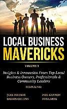 Local Business Mavericks - Volume 1