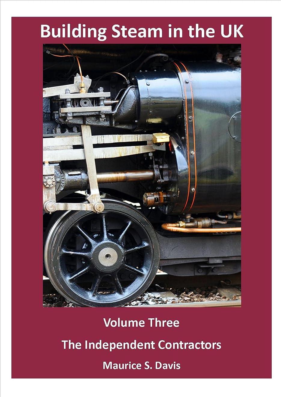 スピリチュアル威するブーストThe Independent Contractors (Building Steam in the UK Book 3) (English Edition)
