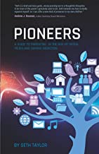 Pioneers: A Guide to Parenting in the Age of Social Media and Gaming Addiction